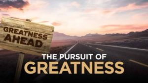 Getting Started With Greatness