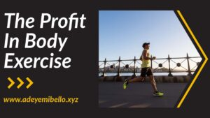 The Profit In Body Exercise